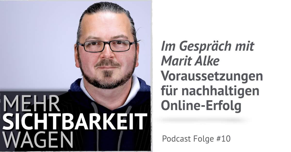 Im Gespräch mit Marit Alke – Voraussetzungen für nachhaltigen Online-Erfolg